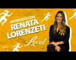 Bate-papo com Renata Lorenzetti Bazzo - Level Fitness